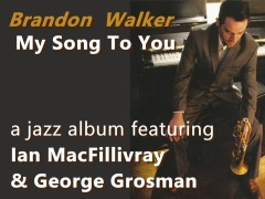 Brandon Walker music My Song To You
