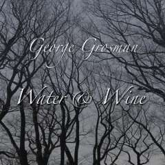 Click to hear song previews and order Water and Wine